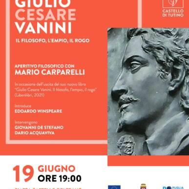 """Aperitivo Filiosofico – Mario Carparelli presenta """"Giulio Cesare Vanini. Il filosofo, l'empio, il rogo"""""""