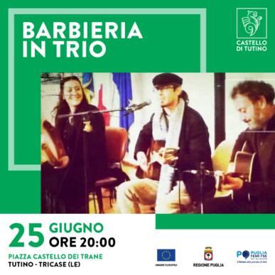 Spettacolo con degustazione – Barbieria in Trio @ Castello di Tutino