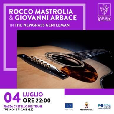 """Concerto – Rocco Mastrolia & Giovanni Arbace in """"The Newgrass Gentleman"""""""