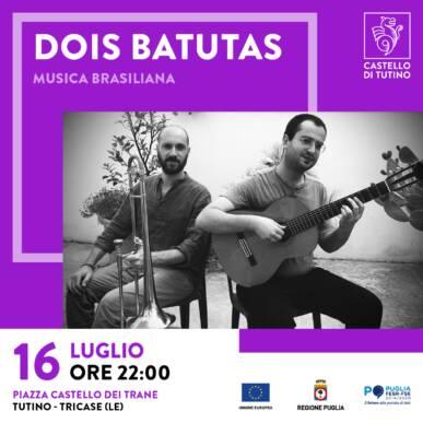 Concerto – Dois Batutas – Musica Brasiliana – Castello di Tutino – 16/07/2021