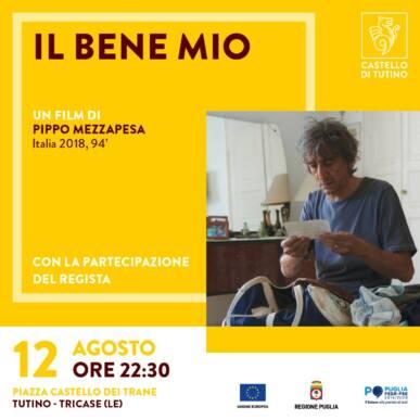IL BENE MIO, un film di Pippo Mezzapesa (Italia, 2018, 94′)
