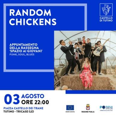 Concerto – Rassegna 'Spazio ai Giovani' – Random Chickens – Castello di Tutino – 03/08/2021