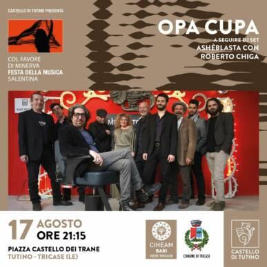 Opa Cupa – Col favore di Minerva, Festa della musica salentina @Castello di Tutino 17/08/2021