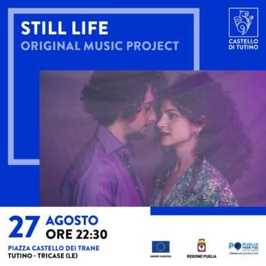 Concerto – Still Life (from Barcellona) – Castello di Tutino 27/08/2021 – ore 22:30
