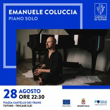 Concerto – Emanuele Coluccia – Piano Solo – Castello di Tutino – 28/08/2021