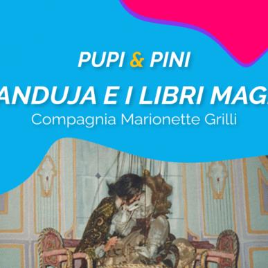 """""""GIANDUJA E I LIBRI MAGICI"""", COMPAGNIA MARIONETTE GRILLI @ARENA ALPE ADRIA il 4 Agosto"""