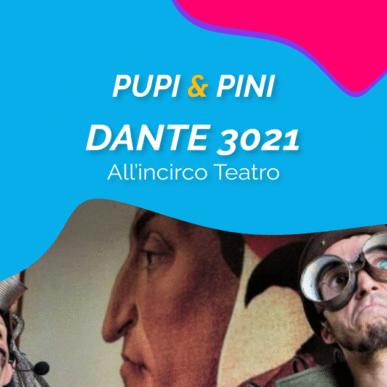 """""""DANTE 3021"""", ALL'INCIRCO TEATRO @ARENA ALPE ADRIA il 16 Agosto"""