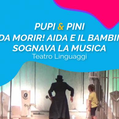 """""""BELLA DA MORIR! AIDA E IL BAMBINO CHE SOGNAVA LA MUSICA"""", TEATRO LINGUAGGI @ARENA ALPE ADRIA il 31 Agosto"""