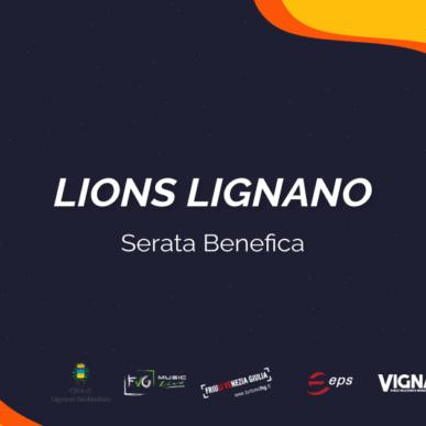 LIONS LIGNANO – SERATA BENEFICA @ARENA ALPE ADRIA il 16 Luglio