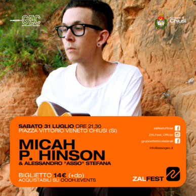 ZAL Fest   MICAH P. HINSON & Alessandro 'Asso' Stefana @Chiusi (SI)