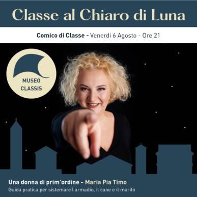 MARIA PIA TIMO – Una donna di prim'ordine – CLASSE AL CHIARO DI LUNA