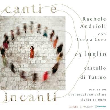 Rachele Andrioli con Coro a Coro 03/07/2021 @Castello di Tutino – Rassegna Canti e Incanti di Tarantarte