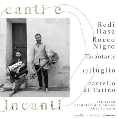 Redi Hasa e Rocco Nigro 17/07/2021 @Castello di Tutino – rassegna Canti e Incanti di Tarantarte