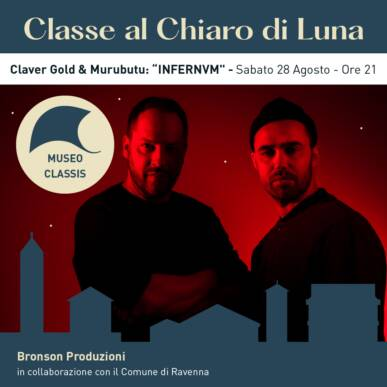 """CLAVER GOLD & MURUBUTU: """"INFERNVM"""" – CLASSE AL CHIARO DI LUNA"""