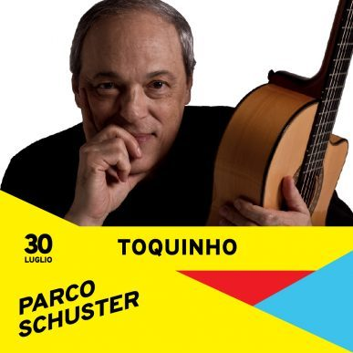 Toquinho in concerto a Parco Schuster