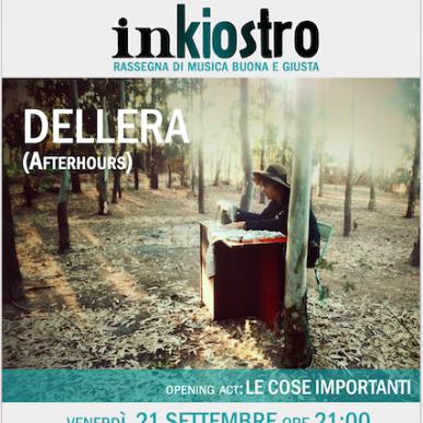 Inkiostro presenta: Dellera In Concerto