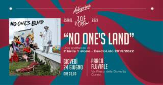 NO ONE'S LAND @ Zoè in città il 24/06/2021