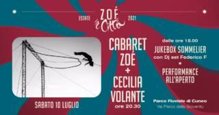 ☆CABARET ZOÉ + CECILIA VOLANTE☆ 10/07 ore 20.30