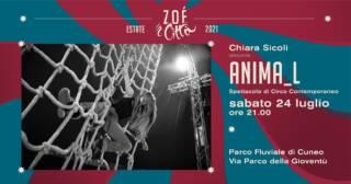 """★ """"ANIMA_L"""" ★ SPETTACOLO CIRCO – 24/07/21"""