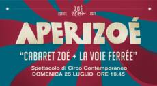 "★ ""APERIZOÉ + LA VOIE FERRÉE"" ★ SPETTACOLO CIRCO CONTEMPORANEO – 25/07/21"