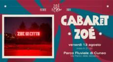 ★ CABARET ZOÉ ★ SPETTACOLO CIRCO CONTEMPORANEO – 13/08/21