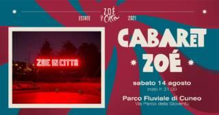 ★ CABARET ZOÉ ★ SPETTACOLO CIRCO CONTEMPORANEO – 14/08/21