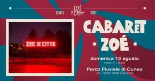 ★ CABARET ZOÉ ★ SPETTACOLO CIRCO CONTEMPORANEO – 15/08/21