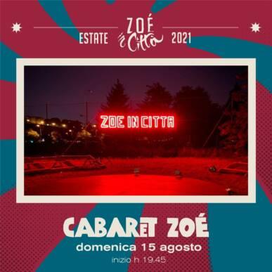 ★ CABARET ZOÉ ★ CIRCO CONTEMPORANEO – 15/08/21