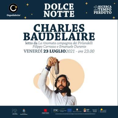 Charles Baudelaire letto da La Rinomata compagnia dei Pirlandelli – Dolce Notte