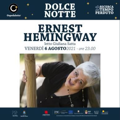 Ernest Hemingway letto da Giuliana Satta   Dolce Notte