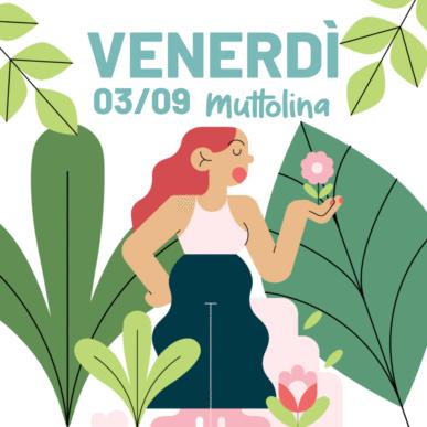 Muttolina Festival 🌿 venerdì 03 settembre 2021 @Verbania