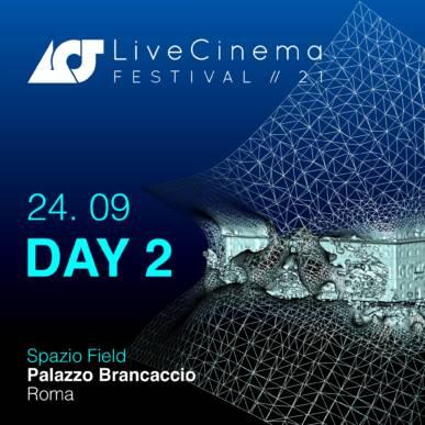 Venerdì 24   Live Cinema Festival 2021