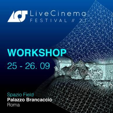 Workshop | Live Cinema Festival 2021