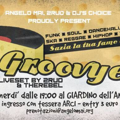 La GROOVYERA – Opening Party @ Angelo Mai