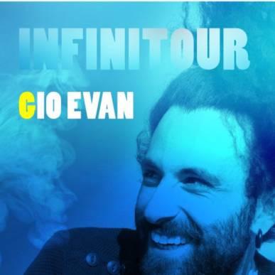 Gio Evan | InfiniTour @Dejavu