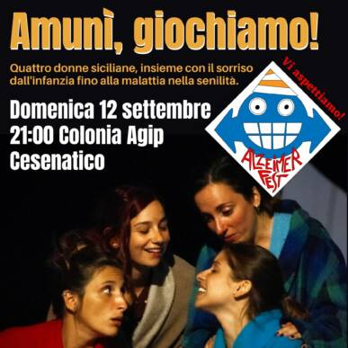 AMUNì, GIOCHIAMO! – @ALZHEIMER FEST – COLONIA AGIP, CESENATICO 12/09/21