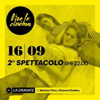 GIOVEDì 16/09 Vive le cinéma! – TERZA SERATA – Secondo spettacolo