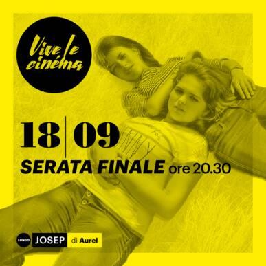 SABATO 18/09 Vive le cinéma! – SERATA FINALE