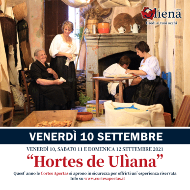 Hortes de Ulìana – VENERDÌ 10 Settembre