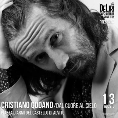 DeLiri presenta – CRISTIANO GODANO / Dal Cuore al Cielo – Piazza d'Arme, Castello di Alvito