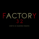 fACTORy32